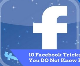 10 Facebook Tricks Which You DO Not Know Before