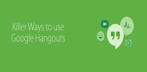 Killer Ways to use Google Hangouts