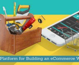 Top 5 Platform for Building an eCommerce Website