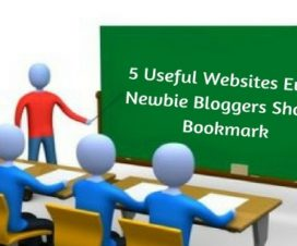 5 Useful Websites Every Newbie Bloggers Should Bookmark