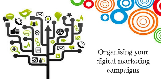 Organising your digital marketing campaigns - Best practices