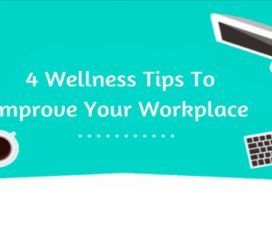 4 Wellness Tips To Improve Your Workplace