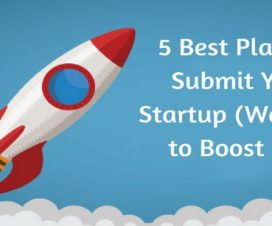5 Best Place to Submit Your Startup (Website) to Boost SEO
