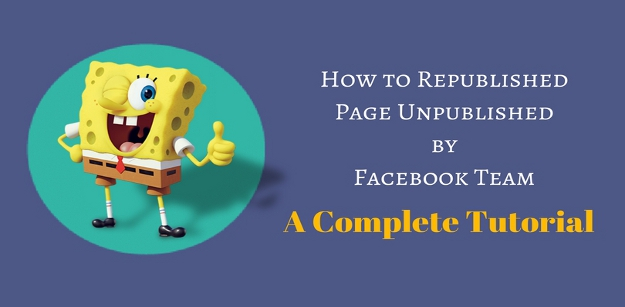 How to Republished Page Unpublished by Facebook Team