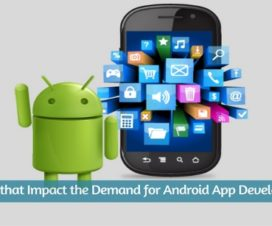 Trends that Impact the Demand for Android App Development