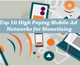 Top 10 High Paying Mobile Ad Networks for Monetizing