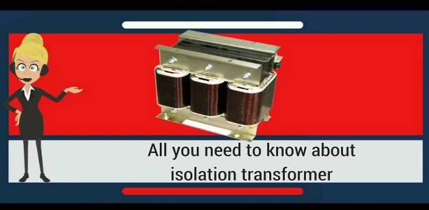 All you need to know about isolation transformer
