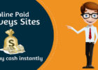 Online Paid Surveys Sites in India that pay cash instantly