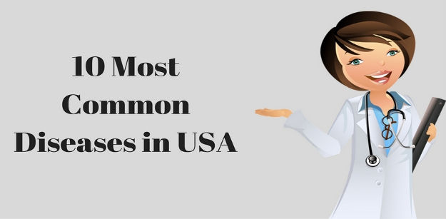 10 Most Common Diseases in USA