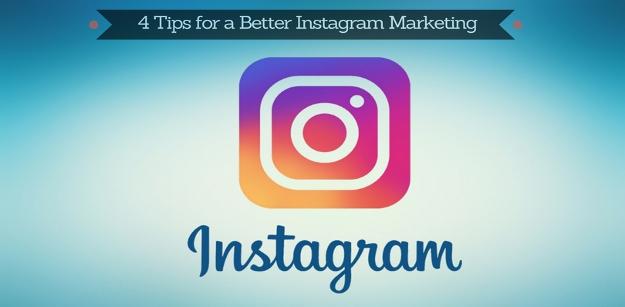 4 Tips for a Better Instagram Marketing