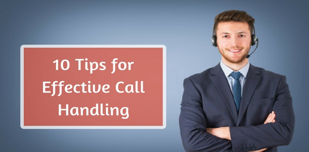 10 Tips for Effective Call Handling