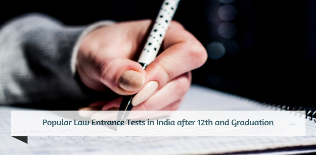Popular Law Entrance Tests in India after 12th and Graduation