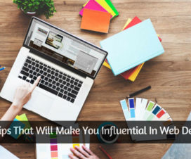10 Tips That Will Make You Influential In Web Design