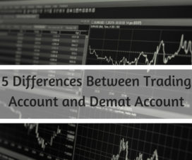 5 Differences Between Trading Account and Demat Account