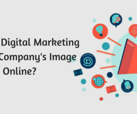 How can Digital Marketing Boost a Companys Image Online