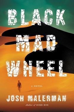 Dark MAD WHEEL by Josh Malerman
