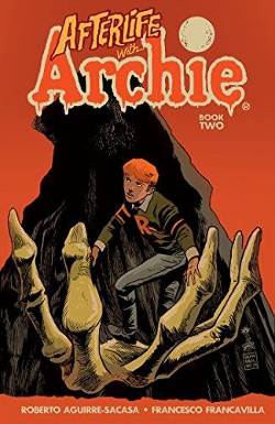 Existence in the wake of death WITH ARCHIE VOLUME 2- BETTY R.I.P. by Roberto Aguirre-Sacasa