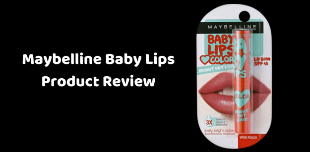 Maybelline Baby Lips Product Review