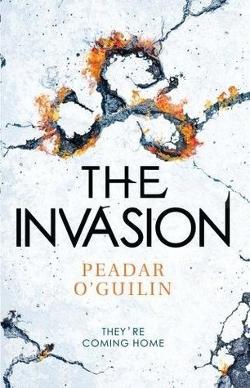 The Invasion by Peadar O Guilin