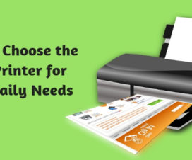 How to choose the best printer for your daily needs
