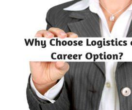 Why choose Logistics as a career option