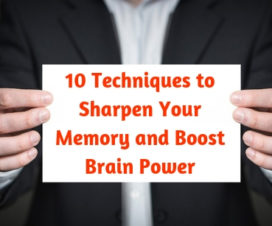 10 Techniques to Sharpen Your Memory and Boost Brain Power