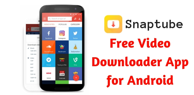 Snaptube - Free Video Downloader App for Android