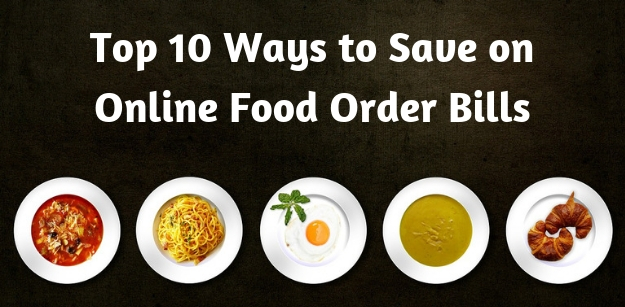 Top 10 Ways to Save on Online Food Order Bills
