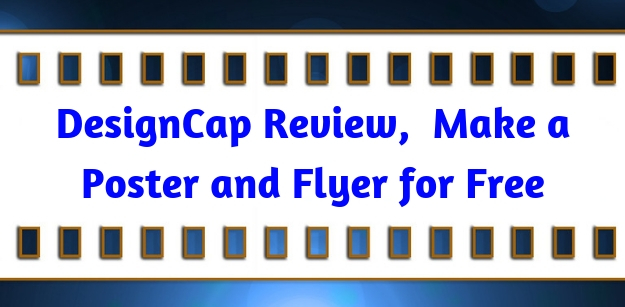 DesignCap Review, Make a Poster and Flyer for Free