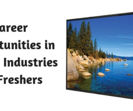 Career opportunities in LED TV industries for freshers