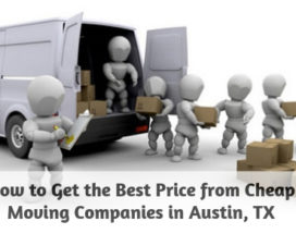 How to get the best price from cheap moving companies in Austin, TX