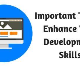 Important Tips to Enhance Web Development Skills