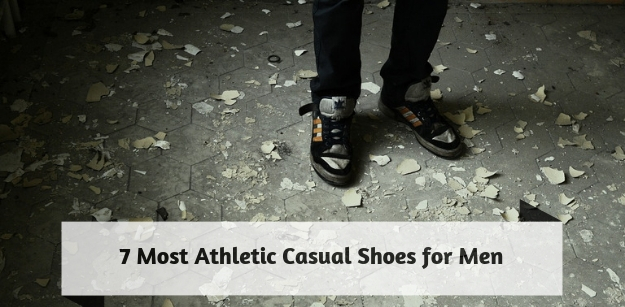 7 Most Athletic Casual Shoes for Men
