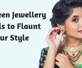 Evergreen Jewellery Models to Flaunt Your Style