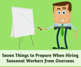 Seven Things to Prepare When Hiring Seasonal Workers from Overseas