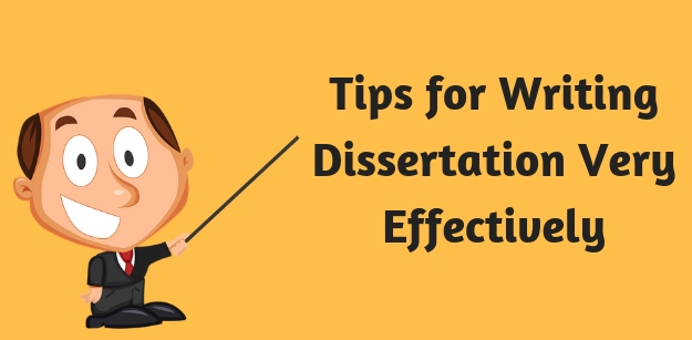 Tips for Writing Dissertation Very Effectively
