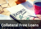 10 Reasons Why You Should Take Business Loans Without Collateral