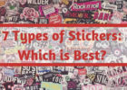 7 Types of stickers: Which is best?