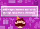 Best ways to promote your event through social media marketing