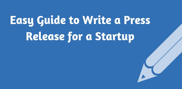 Easy Guide to Write a Press Release for a Startup