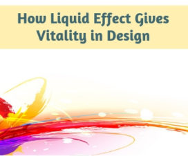 How Liquid Effect Gives Vitality in Design
