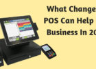 What Changes At POS Can Help Your Business In 2019