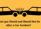 What you Should and Should Not Do After a Car Accident