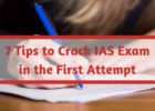 7 Tips to Crack IAS Exam in the First Attempt