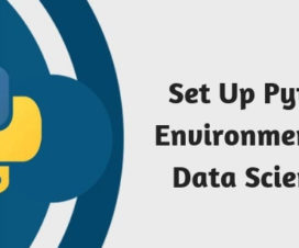 Set Up Python Environment for Data Sciences