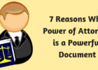 7 Reasons Why Power of Attorney is a Powerful Document