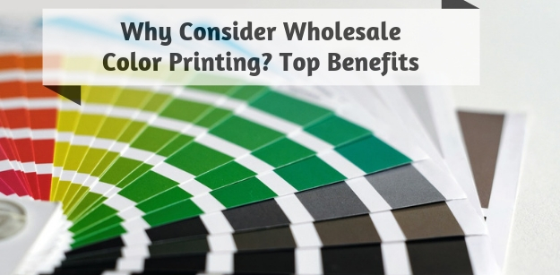 Why Consider Wholesale Color Printing? Top Benefits