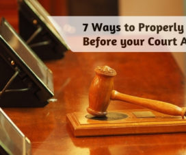 7 Ways to Properly Prepare Before your Court Appearance