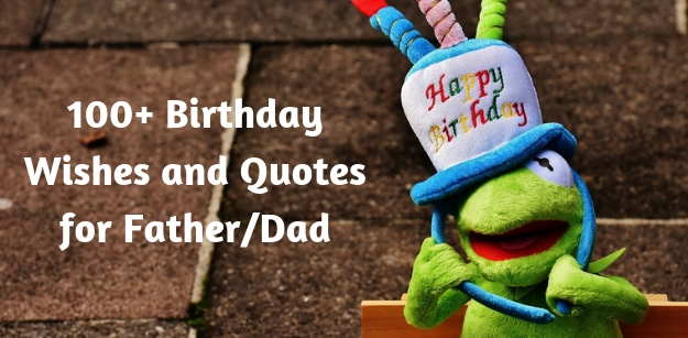 100+ Happy Birthday Wishes and Quotes for...