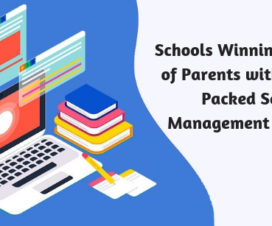 Schools Winning the Trust of Parents with Feature-Packed School Management Software